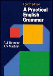 A Practical English Grammar 4th