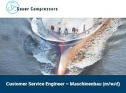 Customer Service Engineer - Maschinenbau m