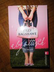 Buch Roman Tilly Bagshawe Abgöttlich