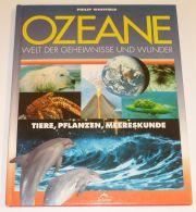 Sachbuch Ozeane Welt der Geheimnisse