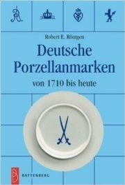 Deutsche Porzellanmarken von 1710 bis