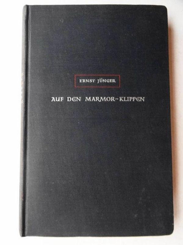 Jünger Ernst Auf den Marmor-Klippen