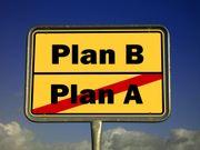 Besitzt Du einen Plan B