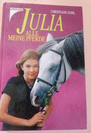 Julia - Alle meine Pferde - Christiane Gohl