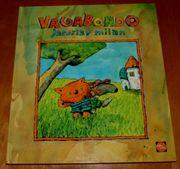 Bilder-Buch Vagabondo von Jaroslav Milan -