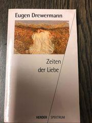 Zeiten der Liebe Eugen Drewermann