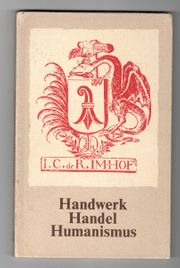 Handwerk Handel Humanismus - Schwarze Kunst -