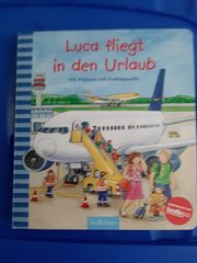 Kinderbuch Luca fliegt in den