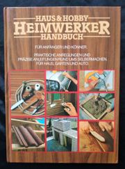 Haus und Hobby - Heimwerker Handbuch -
