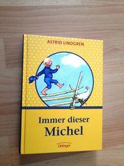 Astrid Lindgren Immer dieser Michel