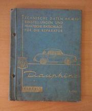 Renault Dauphine - Werkstatthandbuch Reparaturanleitung