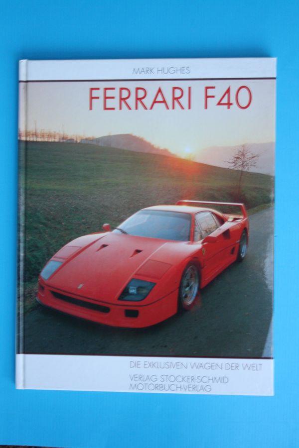 Ferrari F 40 - Die Exklusiven