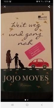 Jojo Moyes - Weit weg und
