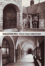 DDR Ansichtskarte Magdeburg Kloster Unsere