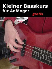Einsteigerkurs Bass lernen - gratis