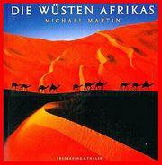 MICHAEL MARTIN - DIE WÜSTEN AFRIKAS
