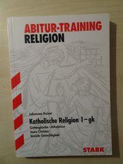 Abiturvorbereitung Religion Bayern - katholische Religionslehre