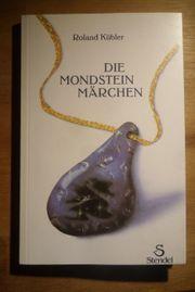 NEU - DIE MONDSTEINMÄRCHEN Roland Kübler -