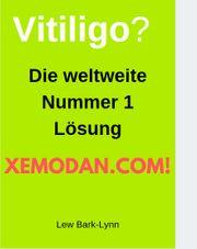 Aufklärung bei Vitiligo Xemodan hilft