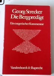 Die Bergpredigt von Georg Strecker