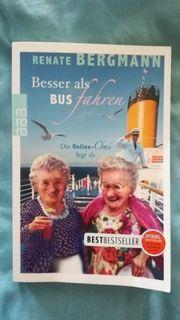 Renate Bergmann Besser als Busfahren