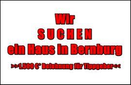 S U C H E N Haus in Bernburg ))1.500 EUR* Belohnung für Tippgeber((