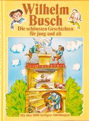 Wilhelm Busch - Die schönsten Geschichten