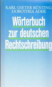 Wörterbuch zur deutschen Rechtschreibung Schreibkunde