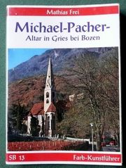 Michael-Pacher- Altar in Gries bei