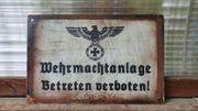 Stahlschild Wehrmachtanlage Betreten Verboten