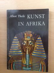 Albert Theile Kunst in Afrika