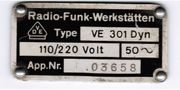 VE 301 Dyn Radio-Funk-Werkstätten Typenschild