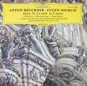 Bruckner Jochum-Messe Nr 2 e-moll-in