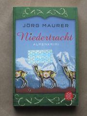 Jörg Maurer Niedertracht Alpenkrimi im