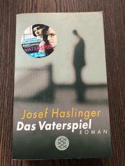 Das Vaterspiel Josef Haslinger