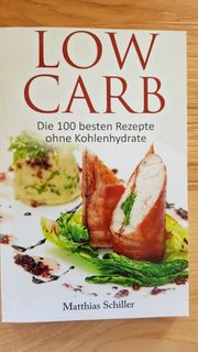 NEUES Low Carb Kochbuch 100
