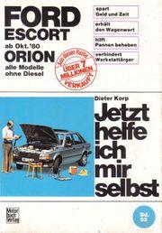 Ford-Eskort Ford-Orion Reparaturbuch Jetzt helfe