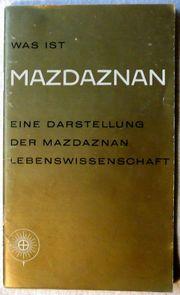 Was ist Mazdaznan- Heft 2