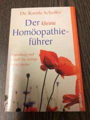 Der kleine Homöopathieführer Dr Scheffer