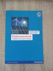 Elektrotechnik Aufgabensammlung mit Lösungen - Albach