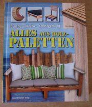 Alles aus Holz-Paletten Heimwerker-Buch