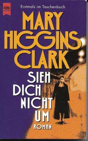 Mary Higgins Clark SIEH DICH