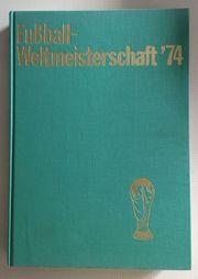 Fritz Walter Buch Fußball-Weltmeisterschaft 1974
