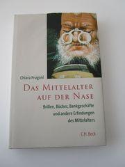 Das Mittelalter auf der Nase