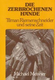 Buch Die Zerbrochenen Hände Tilman