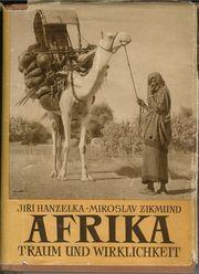 Weltenbummlerbücher Jirí Hanzelka Miroslav Zikmund -