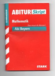 Stark AbiturSkript - Mathematik - Bayern Abitur