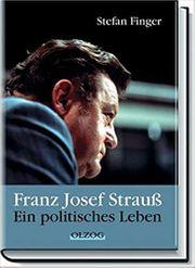 Franz Josef Strauß Ein politisches