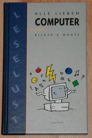 NEU -Buch Alle lieben Computer - Bilder