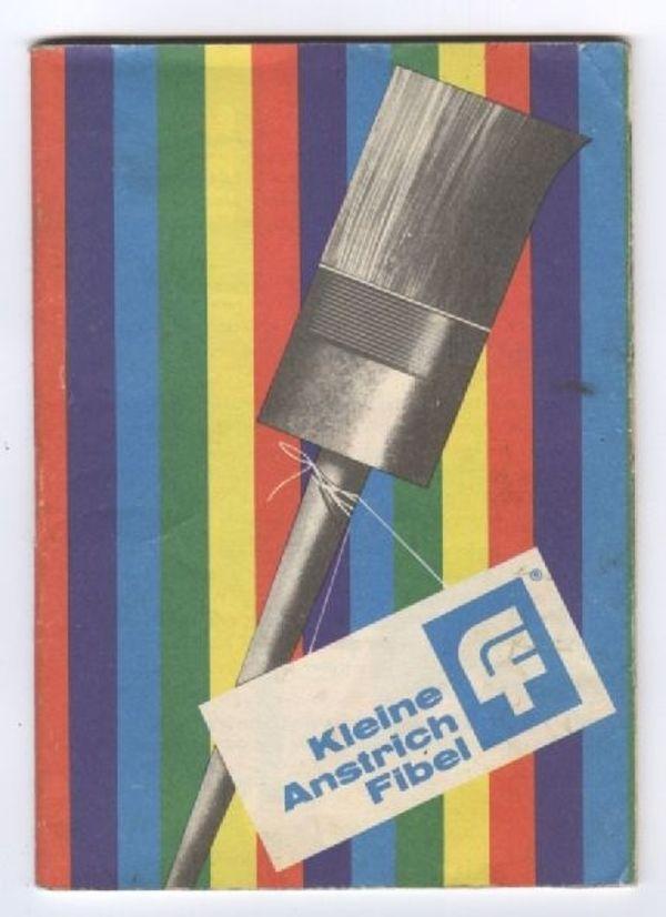 Kleine Anstrich Fiebel - DDR - Ostalgie